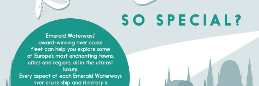 What Makes an Emerald Waterways River Cruise So Special?