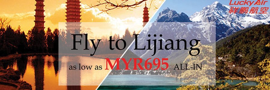 Enjoy Special Deal from Kuala Lumpur to Lijiang