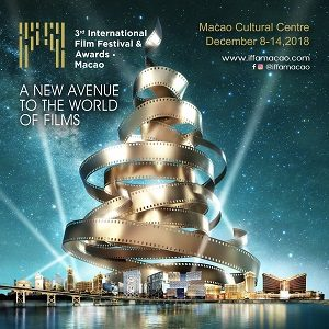 3rd International Film Festival & Awards‧Macao poised to unfold a New Avenue to the World of Films in early December